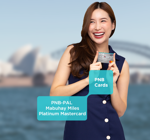Immerse in a lifetime of fun and culture with your PNB-PAL Mabuhay Miles Platinum Mastercard credit card!