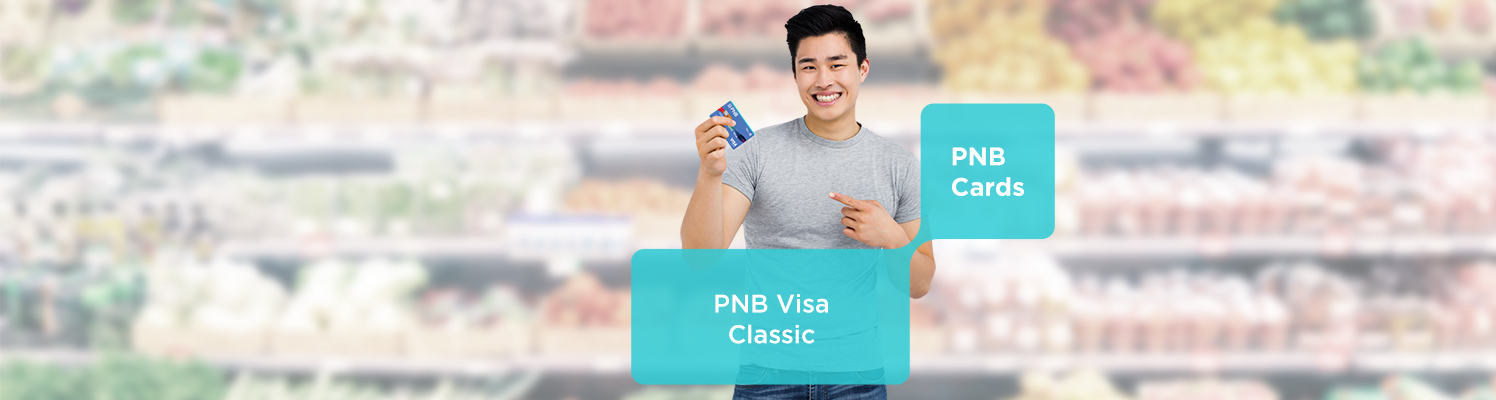 Enjoy payment flexibility for your basic necessities and last-minute expenses with your PNB Visa Classic!
